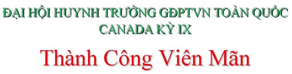 dai-hoi-huynh-truong-gdptvn-toan-quoc-canada-ky-ix
